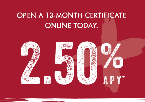 Open a 13-month Certificate online today.